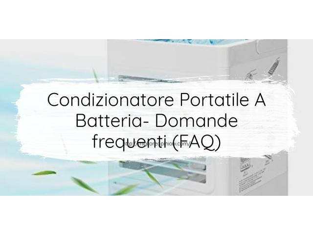 La top 9 condizionatore portatile a batteria nel 2021