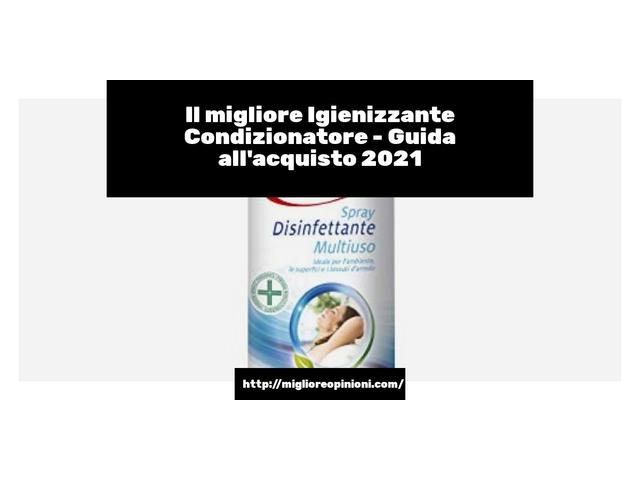 Le migliori marche di Igienizzante Condizionatore italiane