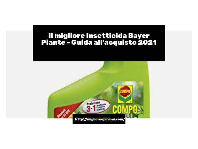 Le migliori marche di Insetticida Bayer Piante italiane