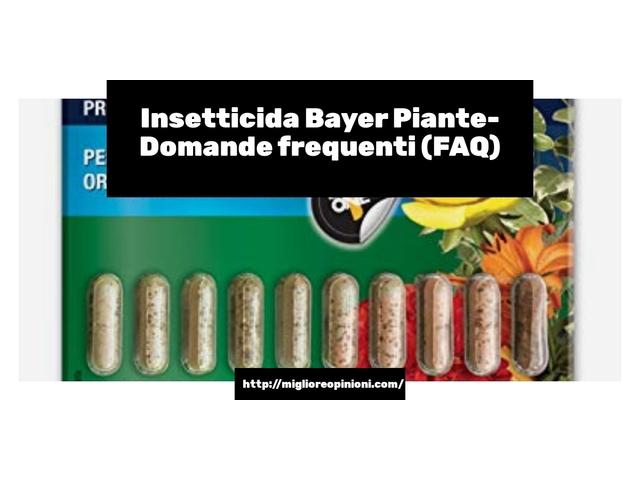 Insetticida Bayer Piante- Domande frequenti (FAQ)