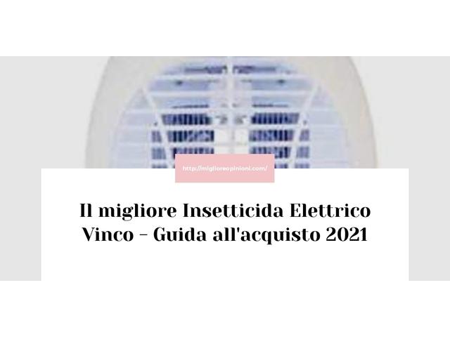 La top 9 insetticida elettrico vinco nel 2021