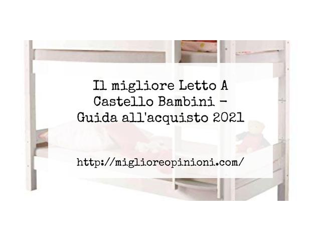 Le migliori marche di Letto A Castello Bambini italiane