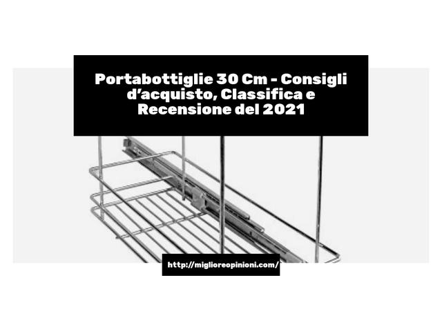 Portabottiglie 30 Cm : Consigli d'acquisto, Classifica e Recensioni