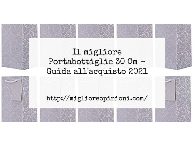 Le migliori marche di Portabottiglie 30 Cm italiane