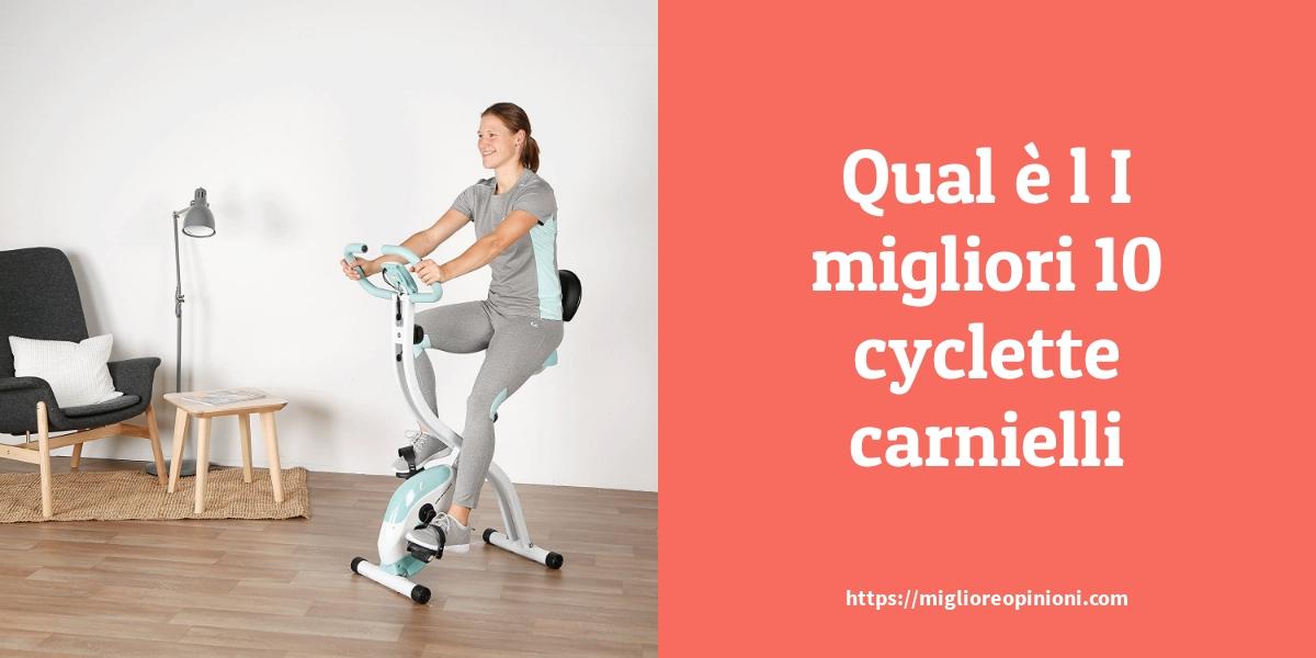 I migliori 10 cyclette carnielli – Consigli d'acquisto, Classifica e Recensioni