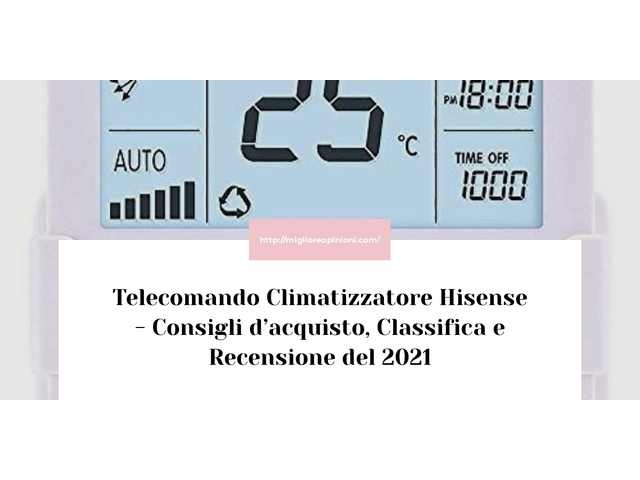 Telecomando Climatizzatore Hisense : Consigli d'acquisto, Classifica e Recensioni