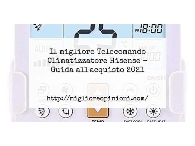 Le migliori marche di Telecomando Climatizzatore Hisense italiane