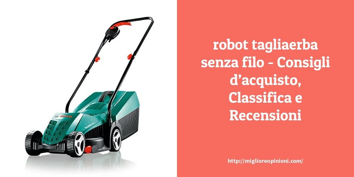 Maggiore 9 robot tagliaerba senza filo – per qualità, prezzo en 2021