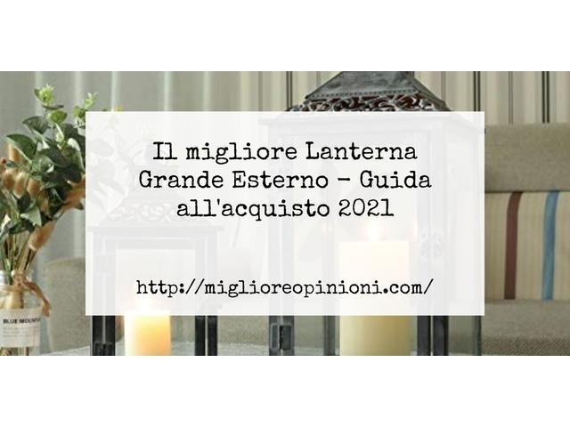 Le migliori marche di Lanterna Grande Esterno italiane