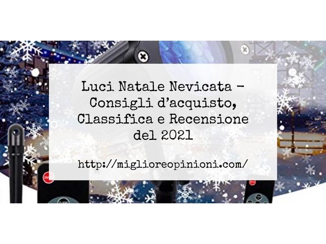 Luci Natale Nevicata : Consigli d'acquisto, Classifica e Recensioni