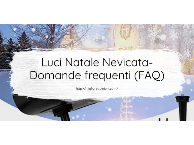 Luci Natale Nevicata- Domande frequenti (FAQ)