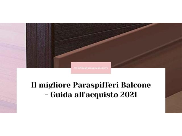 La top 10 paraspifferi balcone al miglior nel 2021