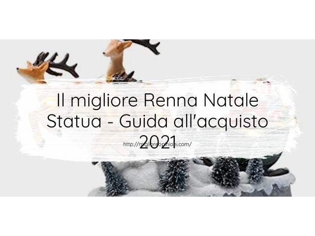Le migliori marche di Renna Natale Statua italiane
