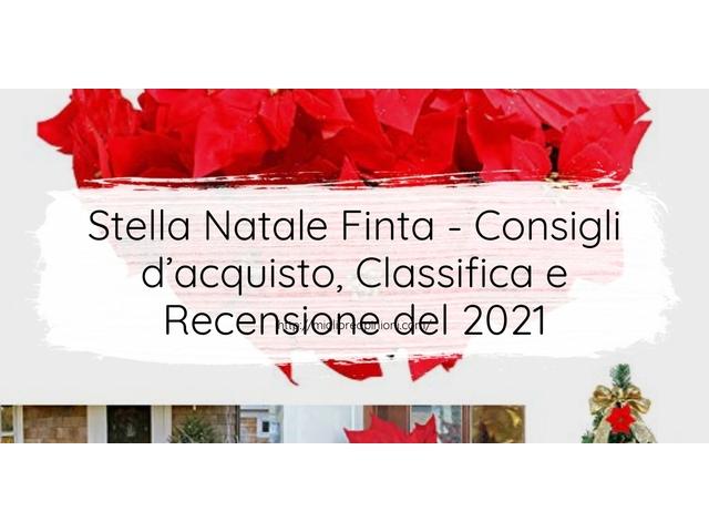 Stella Natale Finta : Consigli d'acquisto, Classifica e Recensioni