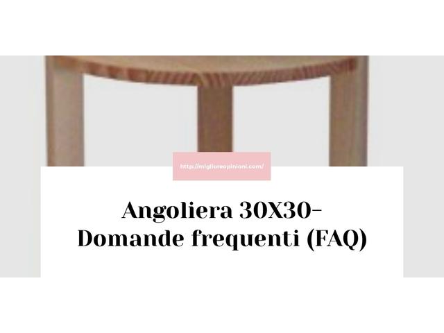 Angoliera 30X30- Domande frequenti (FAQ)