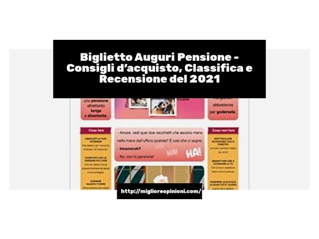 Biglietto Auguri Pensione : Consigli d'acquisto, Classifica e Recensioni