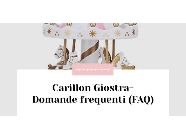 Carillon Giostra- Domande frequenti (FAQ)