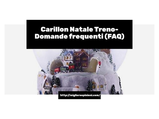 Carillon Natale Treno- Domande frequenti (FAQ)