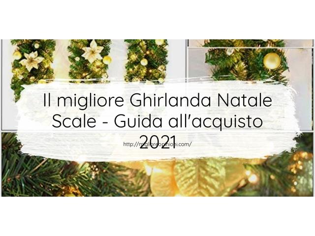 Le migliori marche di Ghirlanda Natale Scale italiane
