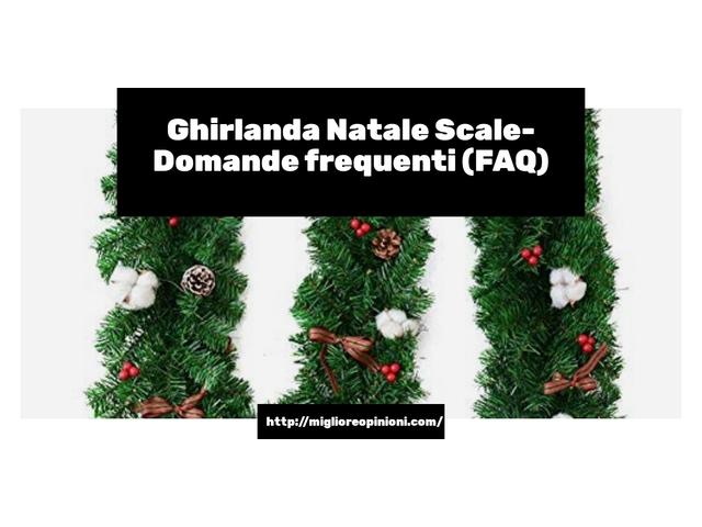 Ghirlanda Natale Scale- Domande frequenti (FAQ)