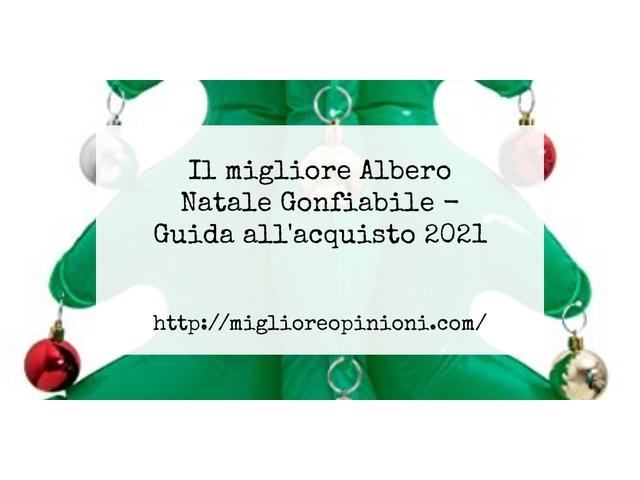 Le migliori marche di Albero Natale Gonfiabile italiane