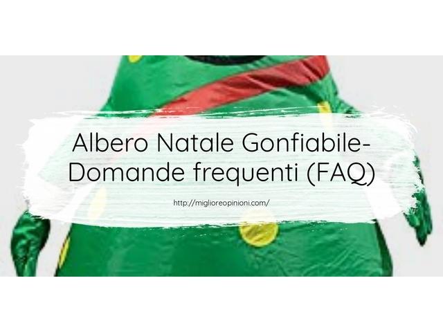 Albero Natale Gonfiabile- Domande frequenti (FAQ)