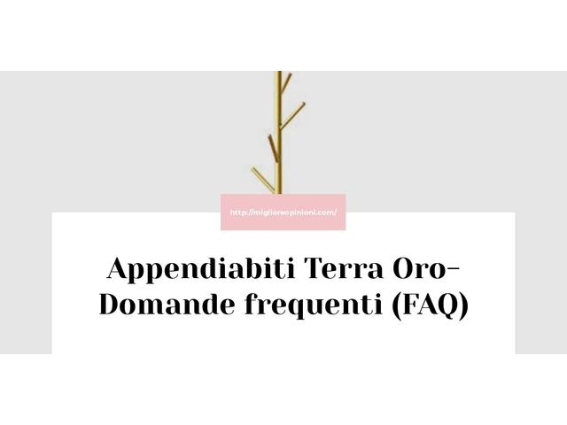 Appendiabiti Terra Oro- Domande frequenti (FAQ)