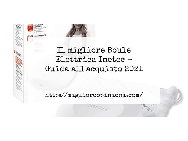 Le migliori marche di Boule Elettrica Imetec italiane