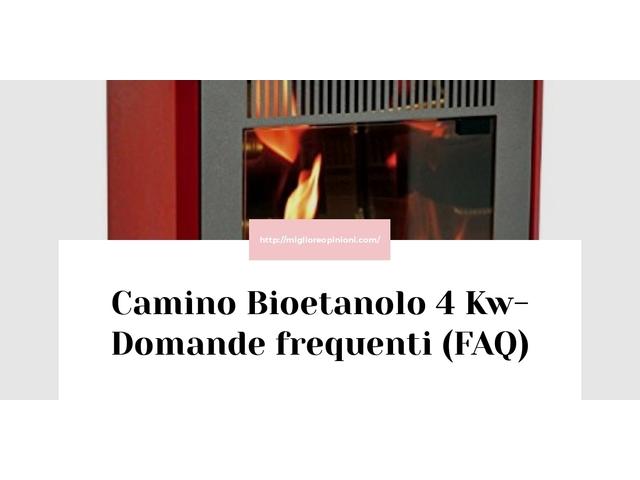 Camino Bioetanolo 4 Kw- Domande frequenti (FAQ)