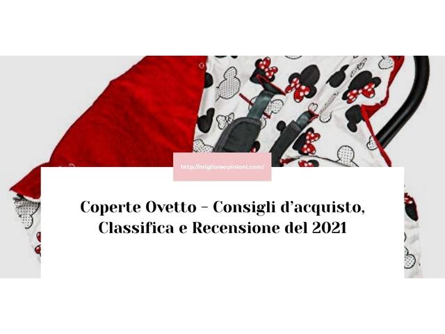 Coperte Ovetto : Consigli d'acquisto, Classifica e Recensioni