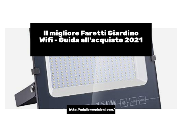 Le migliori marche di Faretti Giardino Wifi italiane