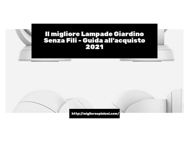 Le migliori marche di Lampade Giardino Senza Fili italiane