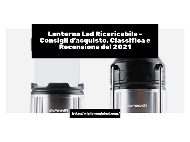 La top 10 lanterna led ricaricabile al miglior nel 2021
