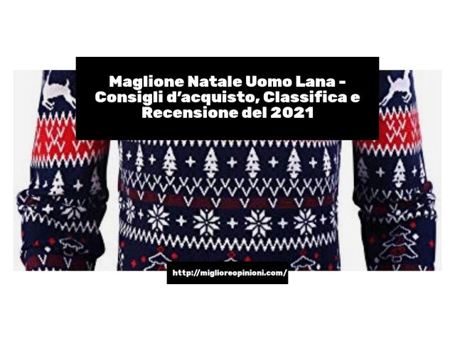 La top 10 maglione Natale Uomo lana nel 2021