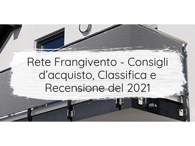 Rete Frangivento : Consigli d'acquisto, Classifica e Recensioni