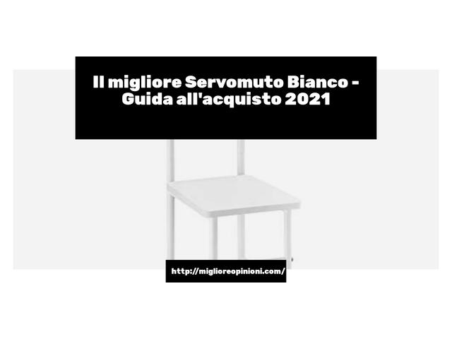 Le migliori marche di Servomuto Bianco italiane