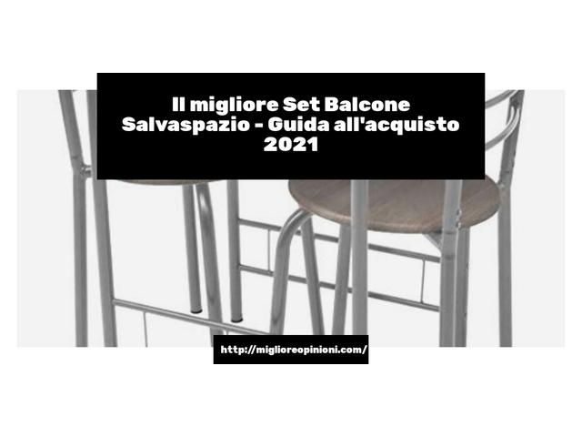 La top 10 set balcone salvaspazio nel 2021