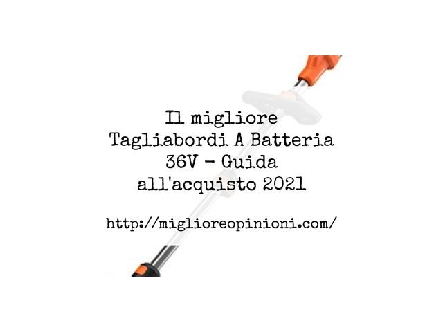 Le migliori marche di Tagliabordi A Batteria 36V italiane