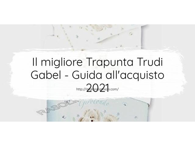 Le migliori marche di Trapunta Trudi Gabel italiane