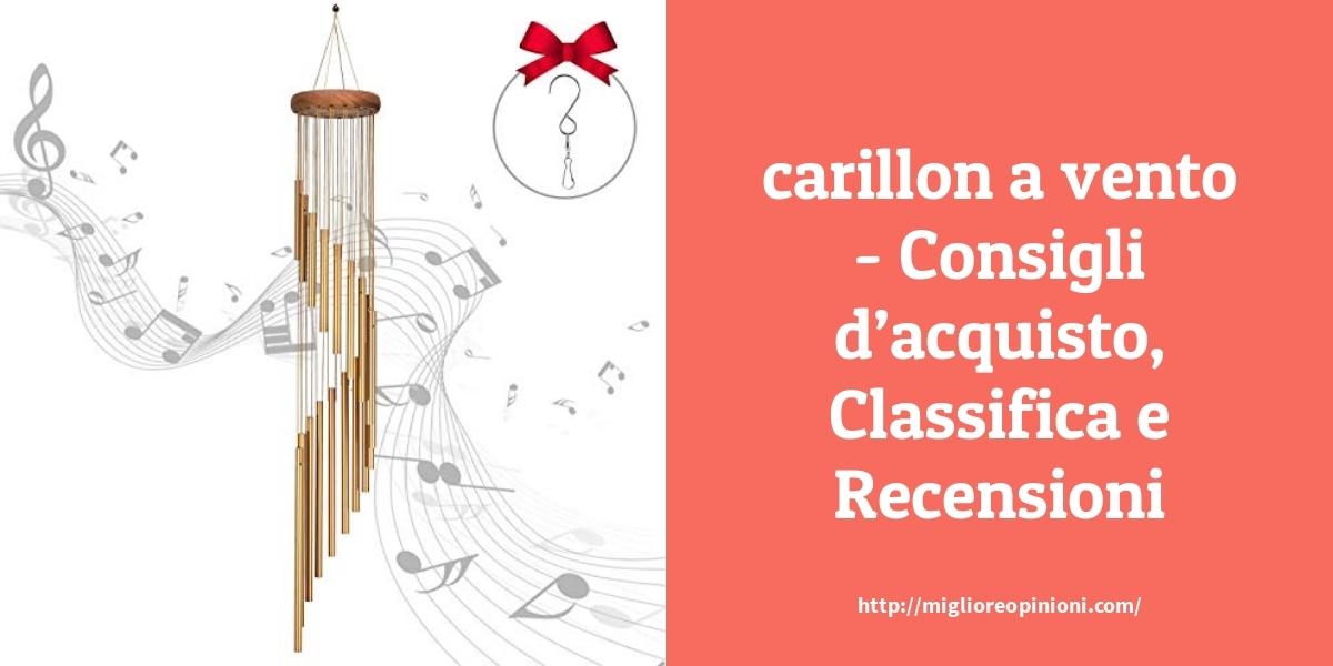 La top 10 carillon a vento al miglior nel 2021