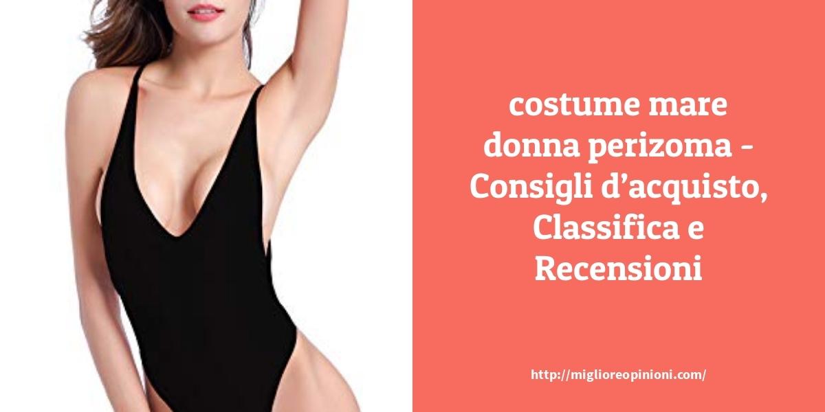 Maggiore 10 costume mare donna perizoma – per qualità, prezzo en 2021
