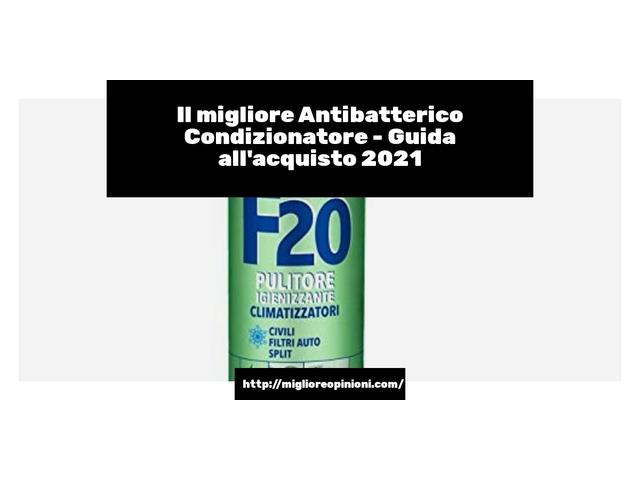 Antibatterico Condizionatore – Recensioni del 2021