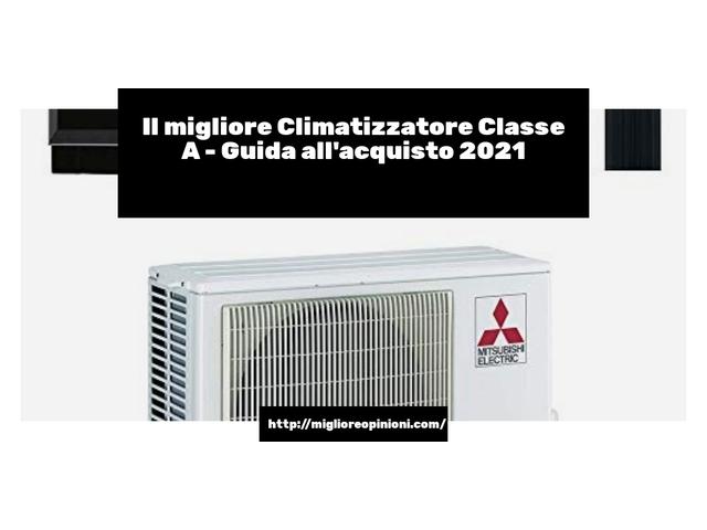 I migliori 10 climatizzatore classe a – Ecco quale scegliere en 2021