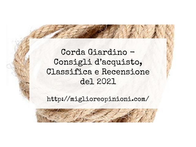 Corda Giardino : Consigli d'acquisto, Classifica e Recensioni