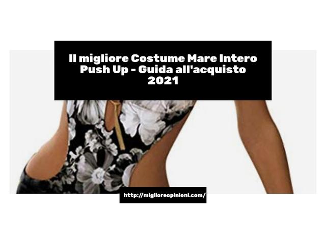 Le migliori marche di Costume Mare Intero Push Up italiane