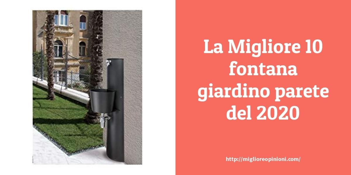 La top 10 fontana giardino parete nel 2021