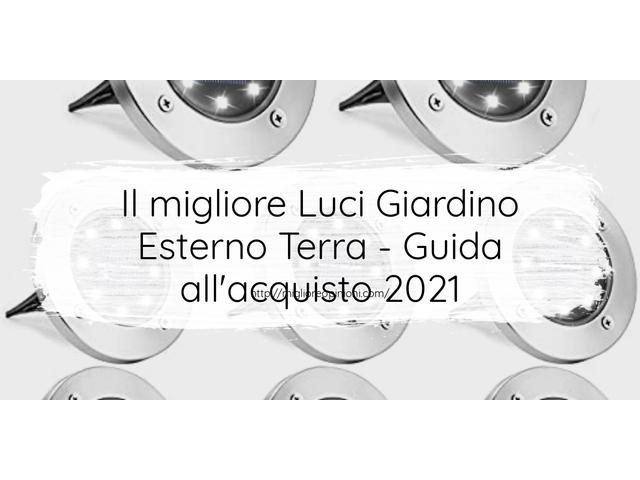 Le migliori marche di Luci Giardino Esterno Terra italiane