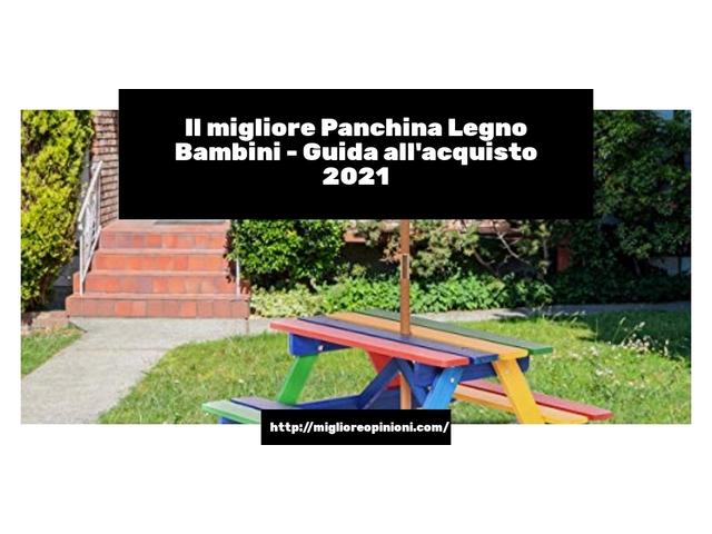 I più votati 10 panchina legno bambini – per qualità, prezzo en 2021