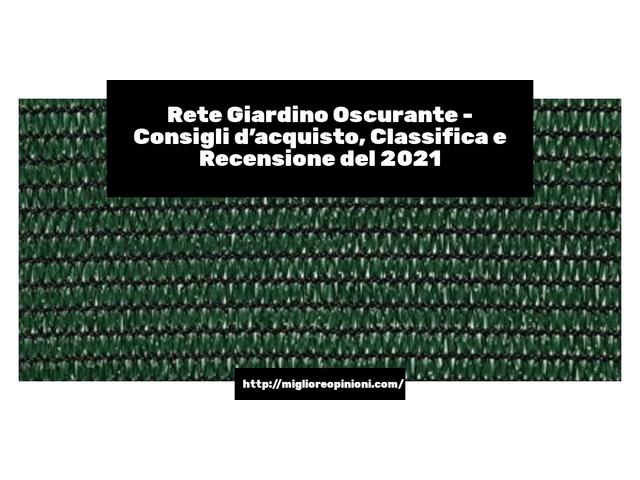 I più votati 10 rete giardino oscurante – Classifica 2020
