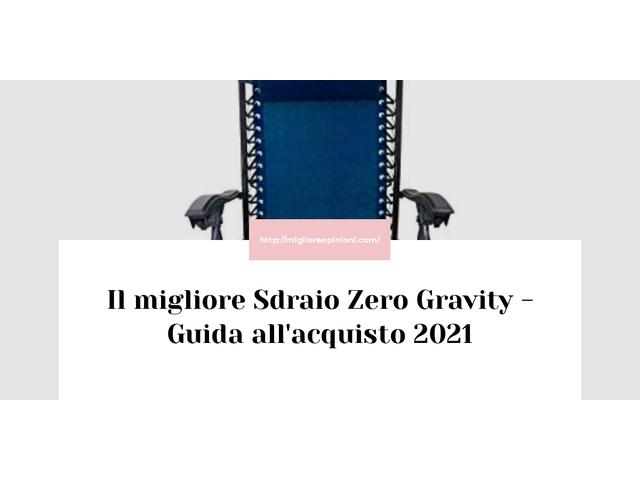 Consigliati 8 sdraio zero gravity – Le migliori Marche en 2021
